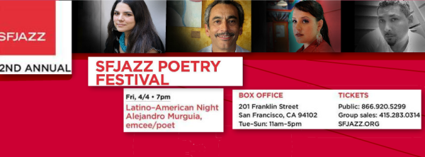 SF Jazz Poetry Festival- Latino/a night